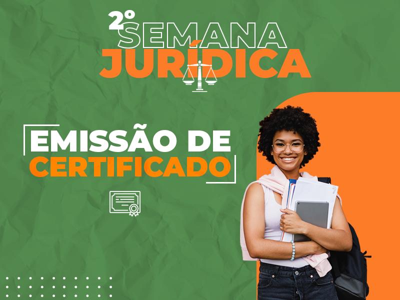 II Semana Jurídica - EMISSÃO DE CERTIFICADO