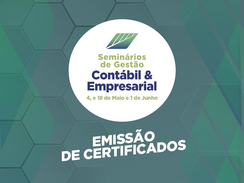 Seminários de Gestão Contábil e Empresarial EMISSÃO DE CERTIFICADO