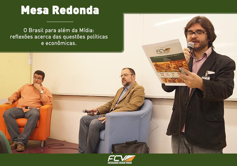 Mesa Redonda: debate foca na avaliação do cenário político econômico atual
