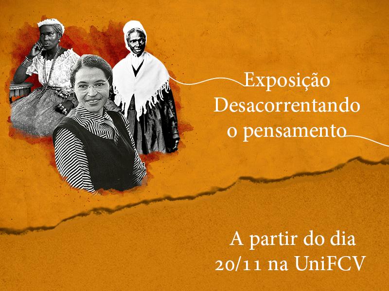 """UniFCV realiza exposição com as """"figuras ocultas"""" da nossa história"""