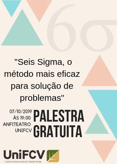 UniFCV oferece palestra gratuita sobre o método Seis Sigma