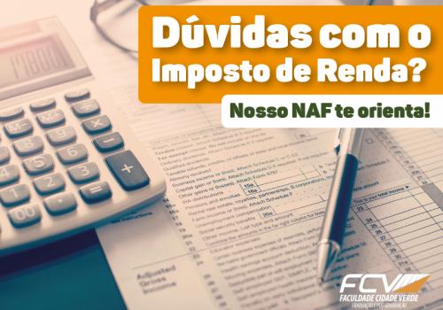 NAF orienta, gratuitamente, sobre Imposto de Renda