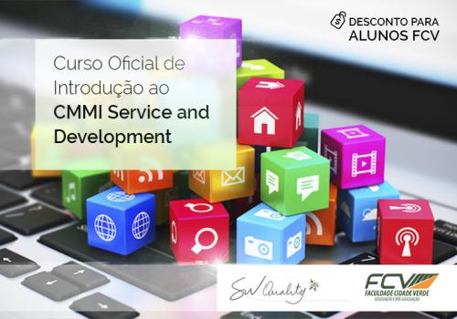 Curso de CMMI Service and Development com desconto para aluno FCV