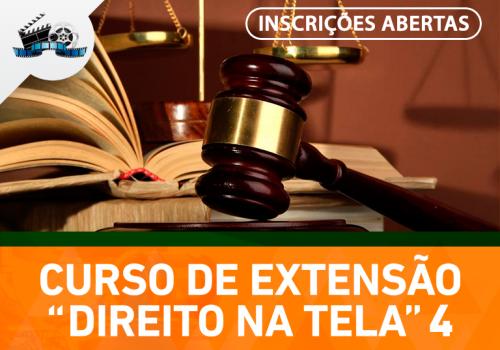 Direito na Tela 4: inscrições já estão abertas