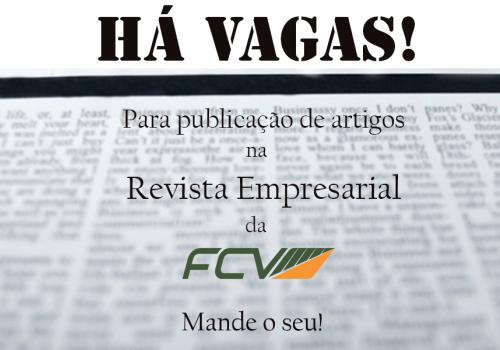 Publique seu artigo na Revista Empresarial da FCV