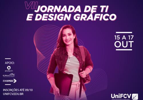 Inscrições abertas para VII Jornada de TI e Design Gráfico