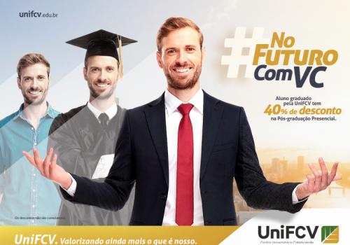 Alunos egressos da UniFCV ganham descontos diferenciados para cursos de pós-graduação