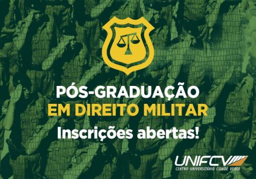 UNIFCV lança nova pós-graduação em Direito Militar