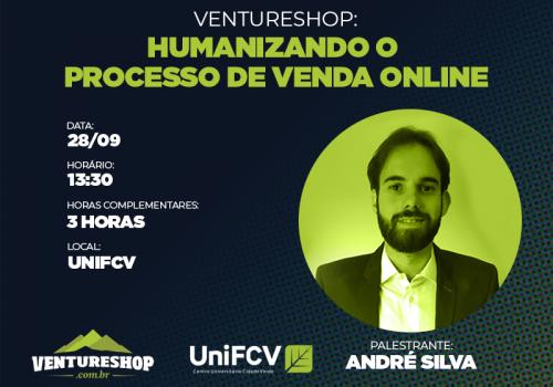 UniFCV oferece palestra sobre a humanização no processo de vendas online