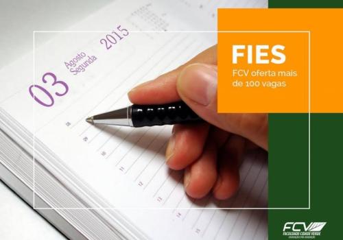 FIES: Regras mudaram e FCV terá mais de 100 vagas. Inscrições a partir de hoje