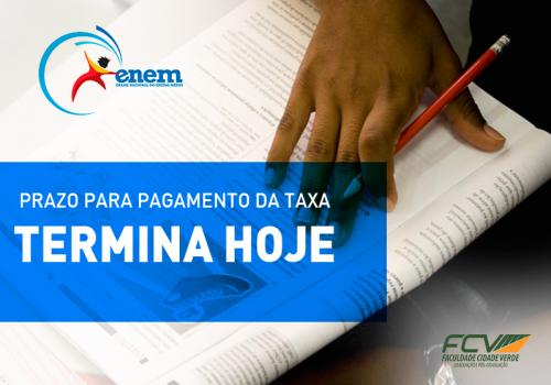 Inscritos no Enem têm até às 21h59 de hoje para pagar a taxa