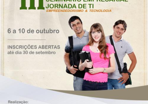 Estão abertas as inscrições para o III Seminário Empresarial e Jornada de TI da FCV