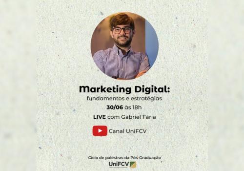 Pós-Graduação UniFCV apresenta live sobre Marketing Digital