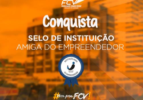FCV ganha selo de Instituição Amiga do Empreendedor
