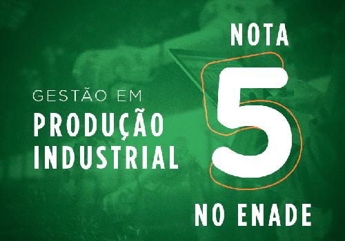 Curso de Tecnologia em Gestão da Produção Industrial da UniFCV recebe nota máxima no ENADE