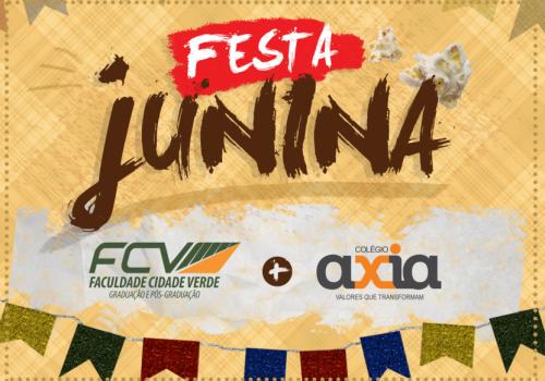 Festa Junina da FCV e do Axia será no dia 20 de junho