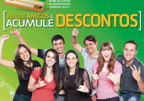 """FCV lança campanha """"Indique Amigos e Acumule Descontos"""""""