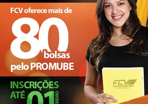 FCV oferece mais de 80 bolsas pelo Promube