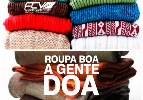 Roupa boa a gente doa - Campanha do Agasalho FCV 2015