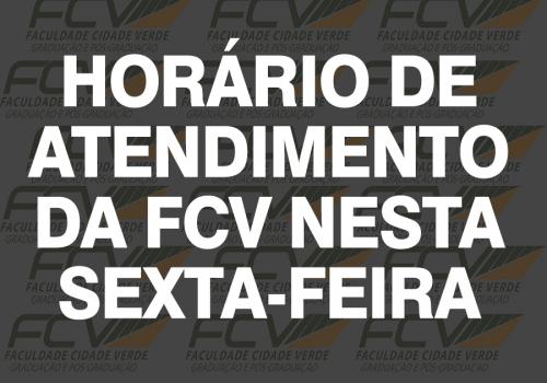 Horário de atendimento da FCV nesta sexta-feira (5)