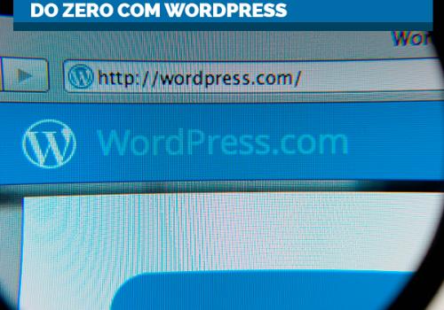 Wordpress: curso rápido está com inscrições abertas