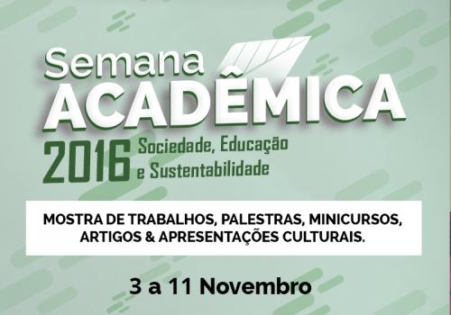 Eventos são unificados e dão lugar a Semana Acadêmica. Inscrições abertas