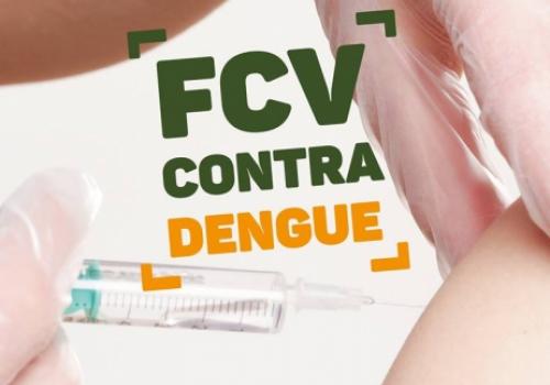Dia 26 terá vacinação contra dengue na FCV