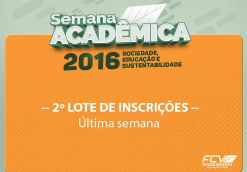 Semana Acadêmica: Última semana do 2º lote de inscrições