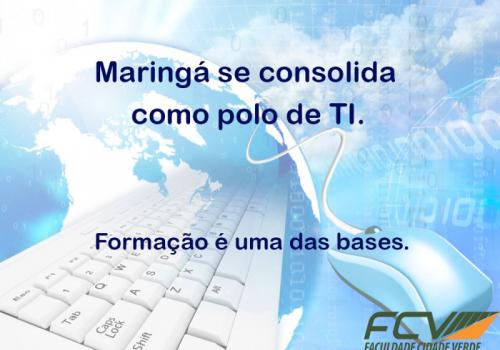 Mercado de TI cresce 70% em Maringá e formação superior é uma das bases