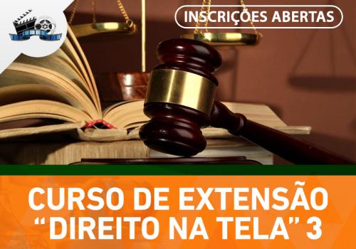Direito na Tela: Inscrições estão abertas