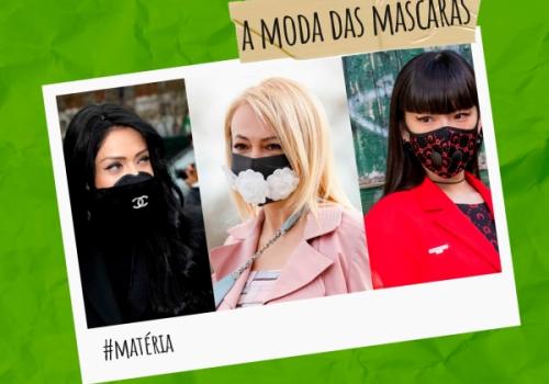 A moda das máscaras