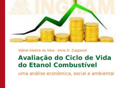 Coordenador de Economia da FCV lança livro de análise sobre o ciclo de vida do Etanol